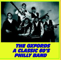 OXFORDS-  A Classic Philly 60's Band!!!!       CD