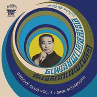 GROOVE CLUB 4-SINN SISAMOUTH (60/70s Cambodian garage psych)  COMP LP