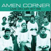 AMEN CORNER   -LIVE ON AIR '67-'69 (UK psych-pop)  CD
