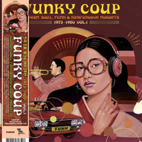 FUNKY COUP   - KOREAN SOUL, FUNK & RARE GROOVE NUGGETS 1973-1980, VOL.1 - DBL LP- VA