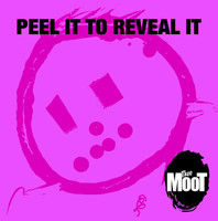 MOOT   -Peel it to Reveal it (Paisley-hued pop psych)   CD