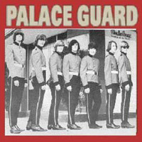 PALACE GUARD  - ST (so Cal 60s garage) CD