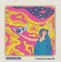 COMMUNICANT- She Moves the Day  (psych)   45 RPM