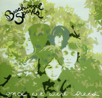 BEACHWOOD SPARKS -Once We Were Trees  -   CD