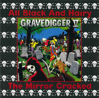 GRAVEDIGGER V- Black and Hairy/Mirror Cracked   - one copy only of this out of print title!  CD