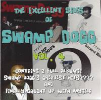 SWAMP DOGG- The Excellent Sides of Vol 4   -  CD