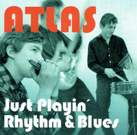 ATLAS   -JUST PLAYIN' RHYTHM & BLUES(60s Hungarian beat/soul)  CD
