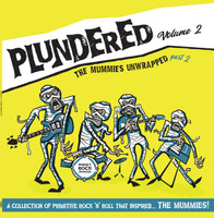 PLUNDERED, VOL. 2  -THE MUMMIES UNWRAPPED PART 2 -  COMP LP