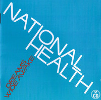 NATIONAL HEALTH  - Dreams Wide Awake (1975 prog rock)DBL CD