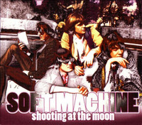 SOFT MACHINE   -Shooting At The Moon (1967) DBL CD