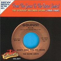 FROM THE GRASS TO THE OUTER LIMITS  -The Goldust Records Story (1965-1969)NEW MEXICO IN THE 60s- COMP CD
