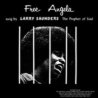 FREE ANGELA sung by LARRY SUNDERS - The Prophet of Soul   - with booklet - CD