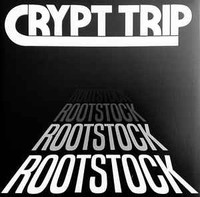 CRYPT TRIP  -ROOTSTOCK (raw Texas stoner psych) WHITE COVER-CD