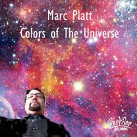 PLATT, MARC  -COLORS OF THE UNIVERSE (IYL Kinks, Brill Bldg and power pop) CD