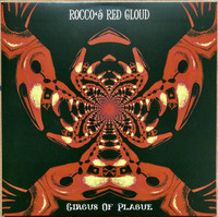 ROCCO'S RED CLOUD   -CIRCUS DE PLAGUE (Psych, prog, stoner, blues, rock 60s style)  CD