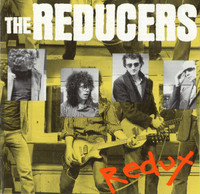 REDUCERS  -Redux 1978-1988( IYL Groovies/Clash/Undertones )CD