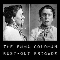 EMMA GOLDMAN BUST-OUT BRIGADE   -ST (free improv/punk rock weirdness)   LP