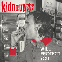 KIDNAPPERS   - WILL PROTECT YOU (power pop Nick Lowe/Cheap Trick style!) CD