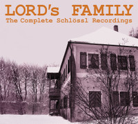 LORD'S FAMILY - COMPLETE SCHLOSSL RECORDINGS (legendary hippie commune band 1971)  CD