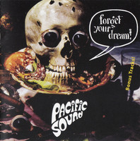 PACIFIC SOUND  - FORGET YOUR DREAM (Swiss masters of psych 1972)  CD