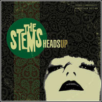 STEMS  -HEADS UP(garage punk/powerpop)  CD