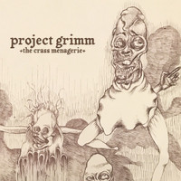 PROJECT GRIMM  -CRASS MENAGERIE  (Texas psych)  LP