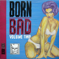 BORN BAD, VOL. 2  - Songs the Cramps Taught Us-  COMP LP