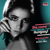 SHE CAME FROM HUNGARY!  -1960s BEAT GIRLS FROM THE EASTERN BLOC-  COMP LP