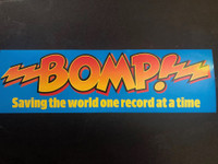 BOMP- Saving the World One Record at a Time- BUMPER STICKER