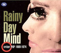 EMBER POP 69-74  - VA  Rainy Day Mind  (60s and 70s) COMP CD