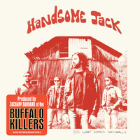 HANDSOME JACK  - Do What Comes Naturally  - LAST FEW! CD