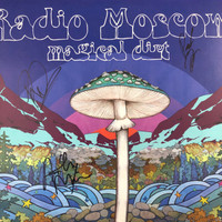 RADIO MOSCOW -Magical Dirt -AUTOGRAPHED  by ALL 3 MEMBERS- STARBURST VINYL