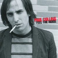 COLLINS, PAUL  - Feel The Noise-GREAT  POWERPOP by former NERVES member) CD