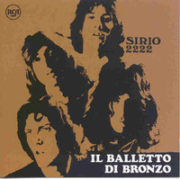 IL BALLETTO DI BRONZO  - Sirio 2222-  W 12 PAGE BOOKLET  (70s  Raw-edged heavy rock ) CD