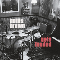 HOLLIS BROWN   - Gets Loaded- ((TRIBUTE TO LOU REED)   digipack CD