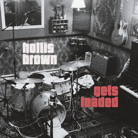 HOLLIS BROWN  - Gets Loaded (TRIBUTE TO LOU REED) 180 gram  black vinyl -   LP