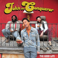 JOHN THE CONQUEROR - The Good Life (Amazing Philly GARAGE SOUL)CLASSIC BLACK VINYL