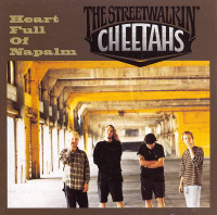 STREETWALKIN' CHEETAHS  - Heart Full of Napalm w. Wayne Kramer  LAST COPIES -  CD