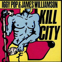 "IGGY POP  & JAMES WILLIAMSON- Kill City 10"" -Special BOMP collector's edition!  BLACK   VINYL  LAST  FEW COPIES!"