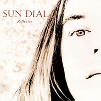 SUN DIAL - REFLECTER (first time reissue of 92 psych w poster insert) LP