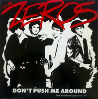 ZEROS - Don't Push Me Around - with original insert CLASSIC BLACK VINYL 180 GRAM