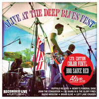 ALIVE AT THE DEEP BLUES FESTIVAL - BBQ SAUCE RED VINYL LTD. to 300 copies plus insert-  W Radio Moscow,Left Lane Cruiser ,  LAST COPIES!LP