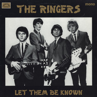 RINGERS- Let Them Be  Known (Obscure 60s L.A. garage )LP