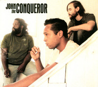 JOHN THE CONQUEROR   - ST (raw deep 70s style blues with funk, soul, punk and scuzzed-up rock-n-roll) BLACK  VINYL LP