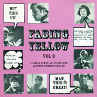 FADING YELLOW # 3    - 22 shiny jewels of 60s US POP/PSYCH -COMPCD