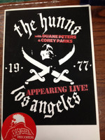 HUNNS   - Silkscreened ltd ed With Duane Peters And Corey Parks -   POSTERS
