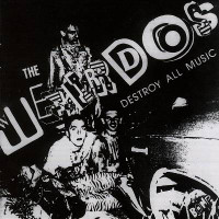 WEIRDOS -Destroy all Music (L.A..77 PUNK)GREEN VINYL 45 RPM