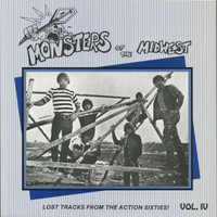 MONSTERS OF THE MIDWEST #4- Lost rare 60s garage 45s -COMPLP