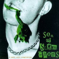 SON OF SLAM CHOPS   VA w Dickies, Adolescents , Vandals and more DRILLED -   COMPCD