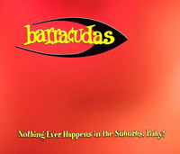 "BARRACUDAS  - Nothing Ever Happens In The Suburbs, Baby! -Red Vinyl 10"" (POWERPOP)"